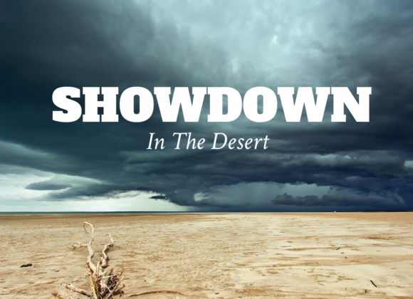 SHOWDOWN In The Desert