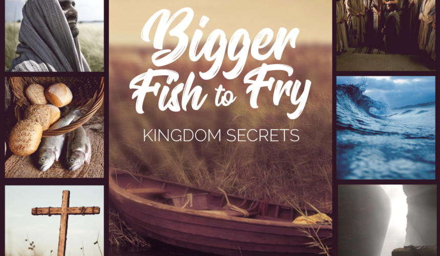 Bigger Fish to Fry – Part 6