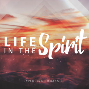 Life In The Spirit – Abba Father -Part V