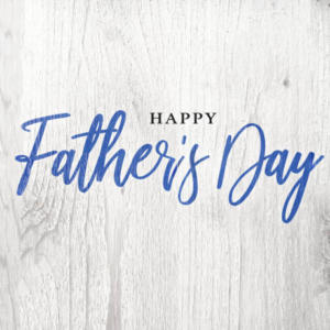 Happy Father's Day – The Marks Of A Good Man