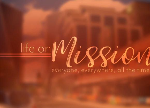 The Mission – Outreach Part 4